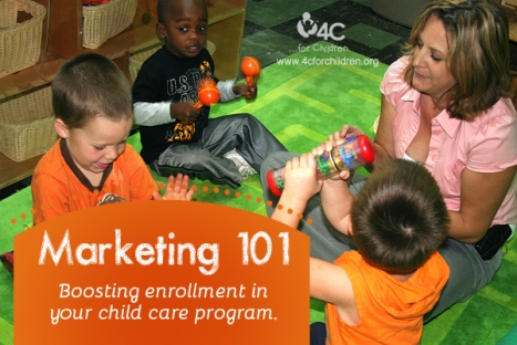 Want to boost enrollment in your child care program? We can help!