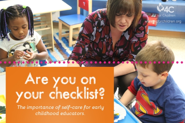 Are you on your check list? The importance of self-care for early childhood educators.