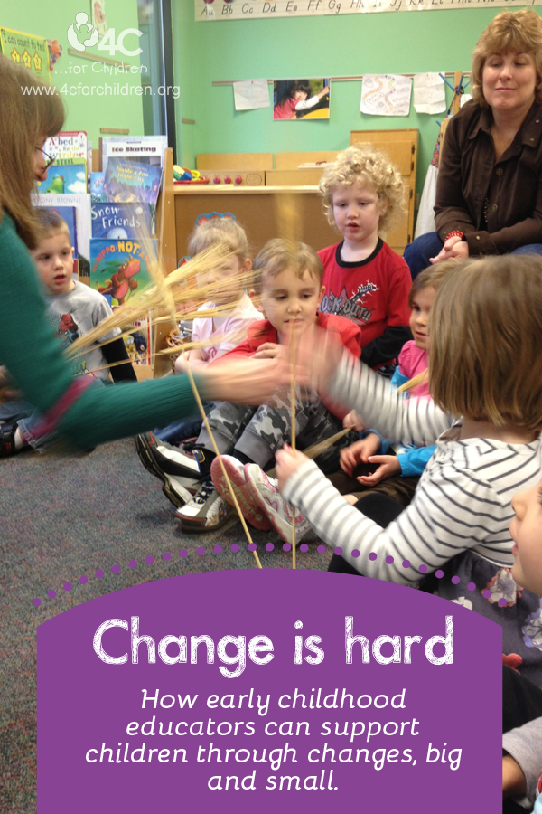 Children struggle with change just as adults do. Early childhood educators have the power to make it a little easier on them.