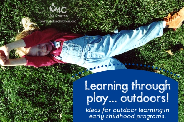 Extend chldren's learning with outdoor activities... and don't be afraid to take your indoor activities outside!
