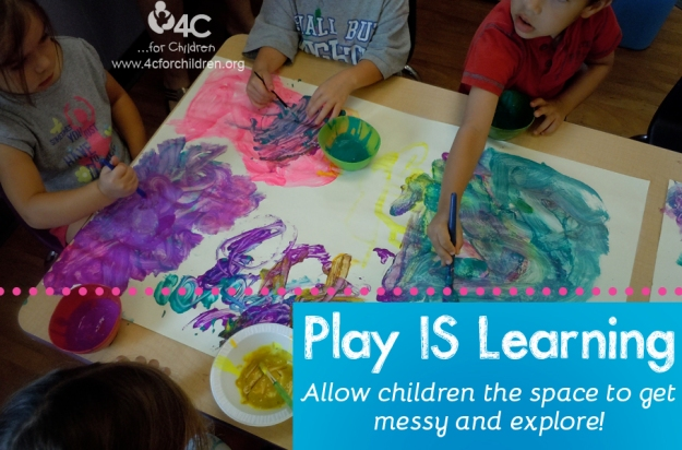 Play IS learning. Allow children the space to explore, make mistakes and get messy!