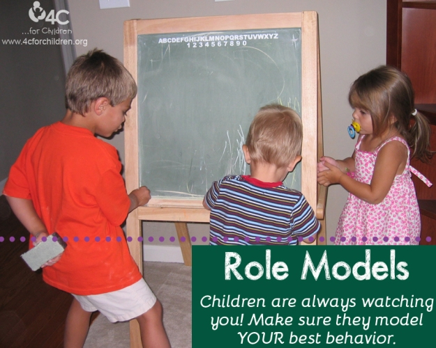 Make sure children model YOUR best behavior.